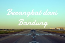 Berangkat dari Bandung
